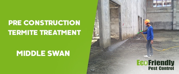 Pre Construction Termite Treatment  Middle Swan