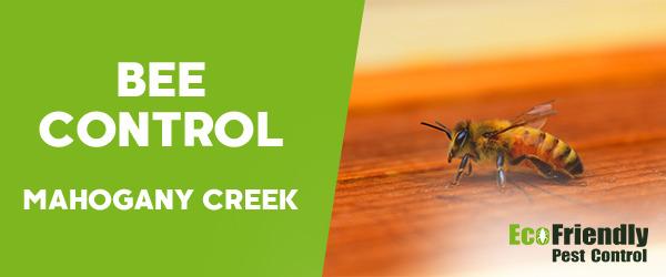 Bee Control MAHOGANY CREEK