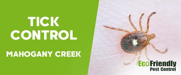 Ticks Control MAHOGANY CREEK