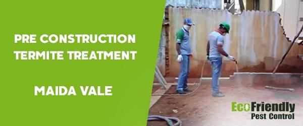 Pre Construction Termite Treatment Maida Vale