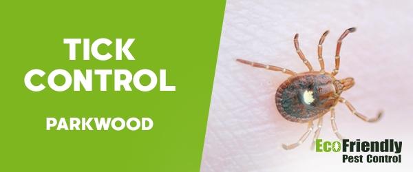 Ticks Control  Parkwood