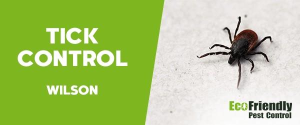 Ticks Control  Wilson
