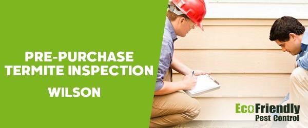 Pre-purchase Termite Inspection  Wilson