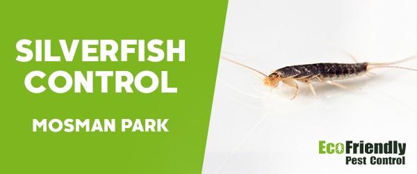 Silverfish Control  Mosman Park