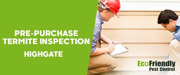 Pre-purchase Termite Inspection  Highgate