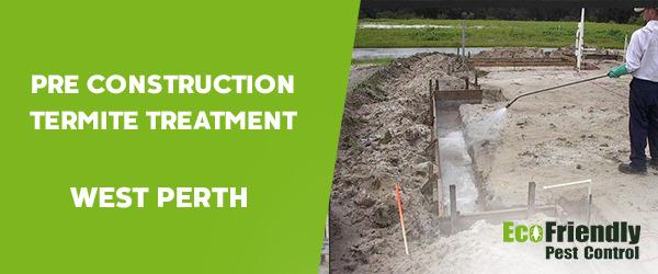 Pre Construction Termite Treatment  West Perth