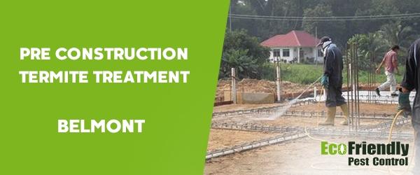 Pre Construction Termite Treatment  Belmont