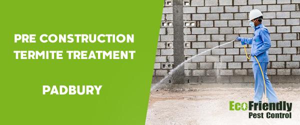 Pre Construction Termite Treatment  Padbury