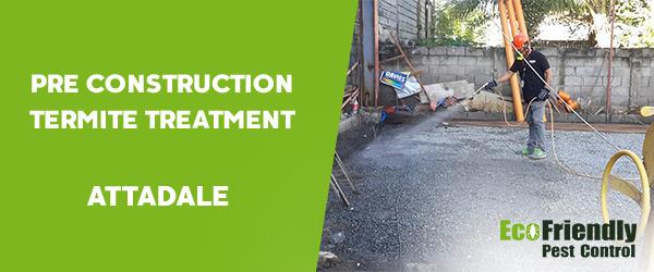 Pre Construction Termite Treatment  Attadale