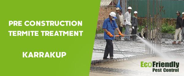 Pre Construction Termite Treatment  Karrakup