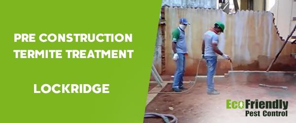 Pre Construction Termite Treatment Lockridge