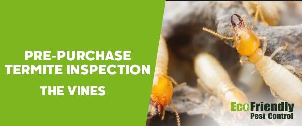 Pre-purchase Termite Inspection The Vines