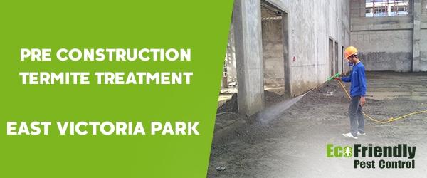 Pre Construction Termite Treatment  East Victoria Park