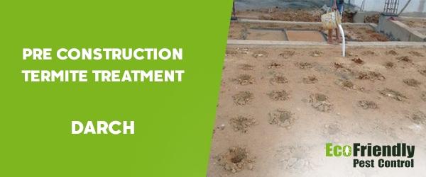 Pre Construction Termite Treatment Darch