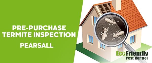Pre-purchase Termite Inspection Pearsall