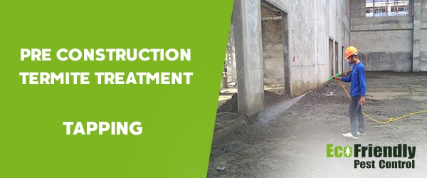 Pre Construction Termite Treatment Tapping