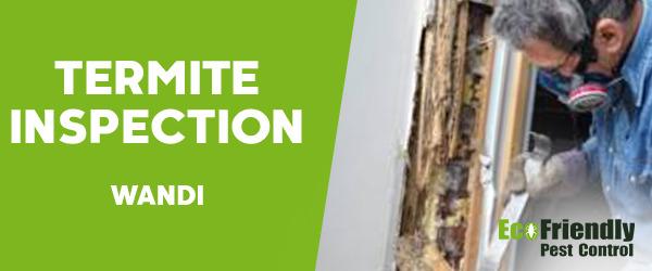 Termite Inspection Wandi
