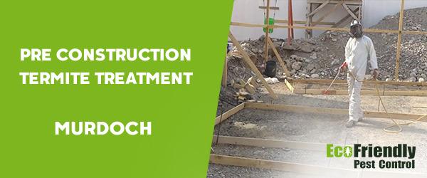 Pre Construction Termite Treatment  Murdoch