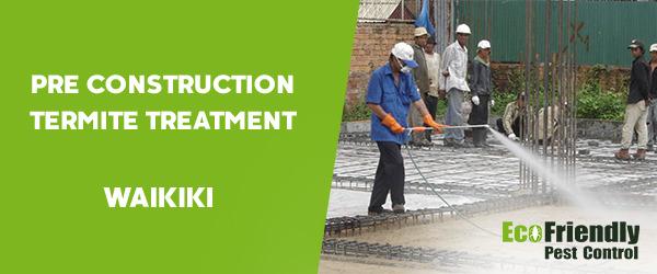 Pre Construction Termite Treatment Waikiki
