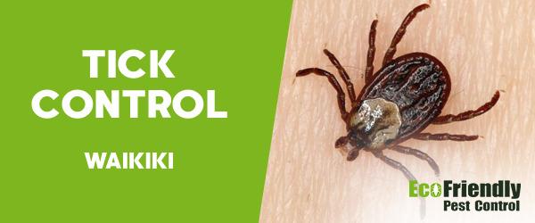 Ticks Control Waikiki